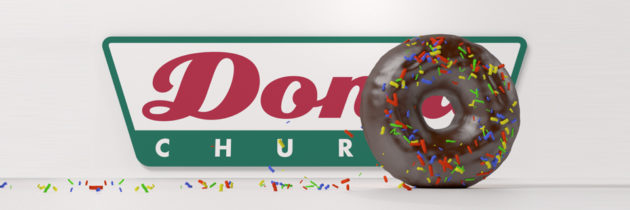 Donut Church – Rolling Donut / Doughnut
